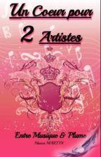 Un cœur pour 2 Artistes _ Entre Musique & plume  par Seiza01