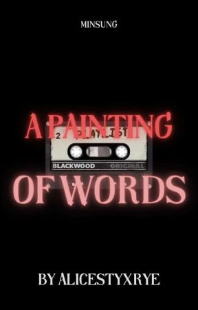 A painting of words   Minsung by alicestyxrye