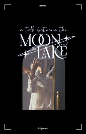 a talk between the moon and the lake ; seungjin. by ECLIPSEUUU