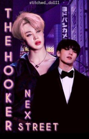 The Hooker Next Street || Jikook by StitchedDoll11