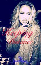 Keeping Distance (Dinah/You) by __GooDVibez__