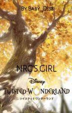 NRC'S girl [TWST x FEM! Reader!] by Baby_DJ38
