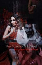 Her luscious blood  by writesforvani44