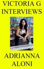 Victoria G Interviews Adrianna Aloni by HelloVictoriaG