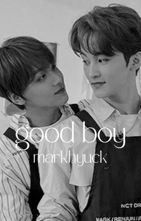 good boy - nct, markhyuck by laurelynnnn