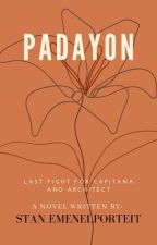 PADAYON [SEQUEL] by CANTONNAPANCIT