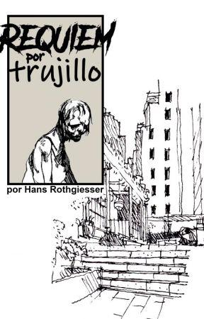 Réquiem por Trujillo by mildemonios