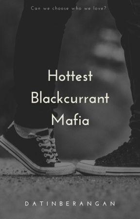 Hottest Blackcurrant Mafia | OG√ by datinberangan