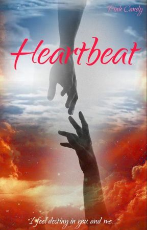 Heartbeat (A Sequel Series) by PiNkCaNdY913