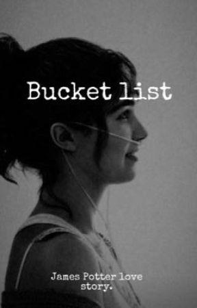 Bucket list ~ James Potter  by aGhostofOctober