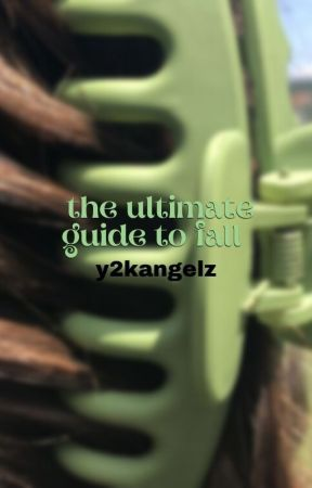 ↳ the ultimate guide to fall by y2kangelz