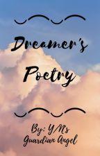 Dreamer's Poetry by GuardianAngelofYN