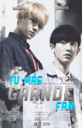 Tu más grande fan [ChanBaek] by Mrs_Problem1