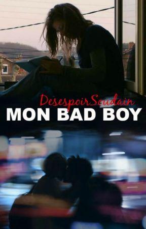 Mon Bad Boy by DesespoirSoudain