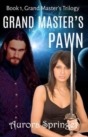 Grand Master's Pawn by AuroraSpringer
