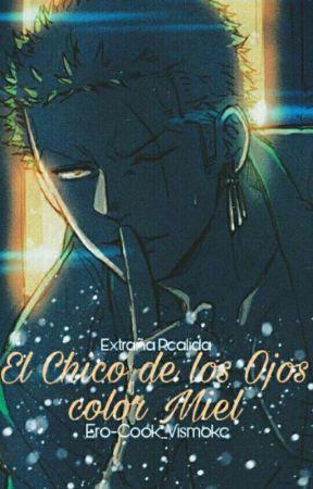 El Chico De Los Ojos Color Miel. by Ero-Cook_Vismoke
