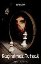 AŞK-I KİMYA by tylndbk