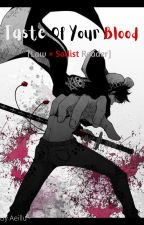 Taste Of Your Blood [Law × Sadist Reader] by The_Immortal_Weeb