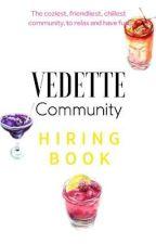 Vedette Community HIRING  by VedetteCommunity