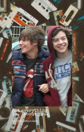 Not Everything Is About You by -adorestylinson