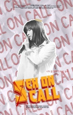 (S)ex On Call ✧ MinaYeon. by twcejen