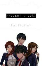 Project : Loki  / love plot / by stxrrmiiskies