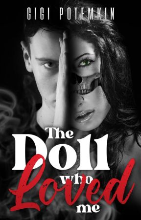 The Doll who Loved me by gigipotemkin