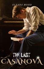 The Last Casanova by melyana__