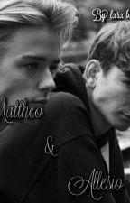 Mattheo & Allesio by lxrx_bxxk