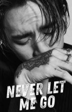 Never Let Me Go by wheadee
