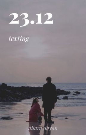23.12 | texting by lostsongofdia