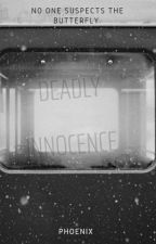Deadly innocence  by shadowedpheonix
