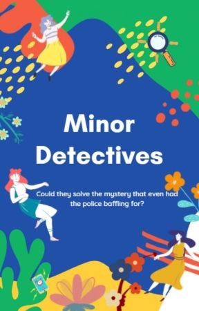 Minor Detectives by Fae357