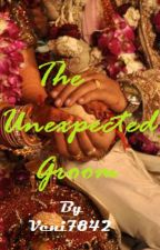 The Unexpected groom{Completed} by myworld92