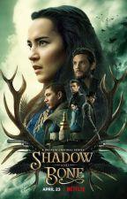 My Name Is Adela Kirigan (A Shadow and Bone Season 1 Fanfiction) by WinterPhoenix123