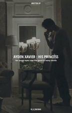 MRS AYDEN XAVIER [HIATUS] by N_A_ZAKIRAH