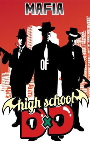 Highschool DxD x Male Mafia Reader by Memerzss