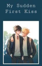 My Sudden First Kiss   Sasuke x Naruto by xanthophobe