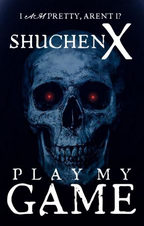 Play My Game - 50 Short Horror Stories by ShuchenX