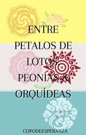 Entre Petalos de Lotos, Peonías & Orquídeas [MDZS] by Copodeesperanza
