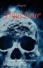 Final Hour by hexxenbiest