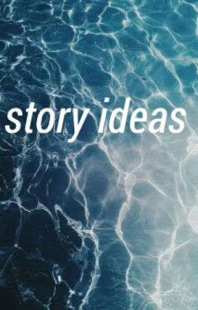 story ideas ; fsos by unwinning