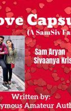 Love Capsules! A SamSiv FanFiction by AllShadesofMars