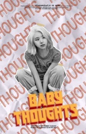 Baby Thoughts ✧ NaHyun by twcejen