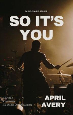 So It's You (Epistolary) by april_avery