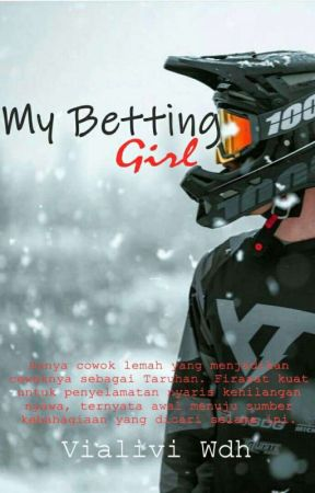 My Betting Girl  by VialiviWdh