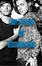 Larry Ao3 Recommendations by froggybabe101
