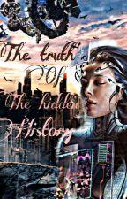 The Truth Of The Hidden History  بقلم jimochiiim
