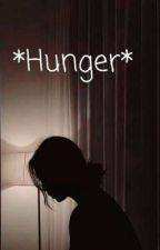 *Hunger* by AnneCaitlin5