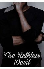 The Ruthless Devil by coolstuffhere
